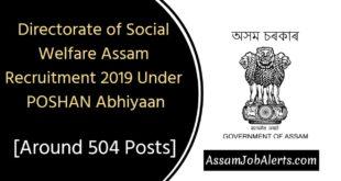 Directorate of Social Welfare Assam Recruitment 2019 Under POSHAN Abhiyaan