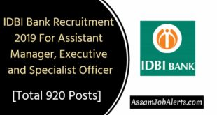 IDBI Bank Recruitment 2019 For Assistant Manager, Executive and Specialist Officer