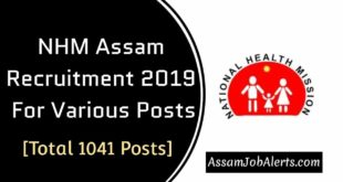 NHM Assam Recruitment 2019 For Various Posts