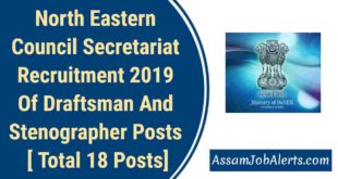 North Eastern Council Secretariat Recruitment 2019 Of Draftsman And Stenographer Posts [ Total 18 Posts]