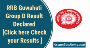 RRB Guwahati Group D Result Declared [Check your Results Here]