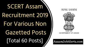 SCERT Assam Recruitment 2019 For Various Non Gazetted Posts