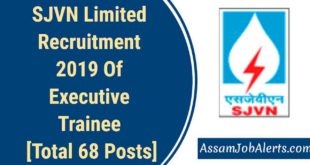 SJVN Limited Recruitment 2019 Of Executive Trainee [Total 68 Posts]
