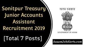 Sonitpur Treasury Junior Accounts Assistant Recruitment 2019