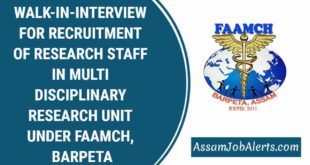 WALK-IN-INTERVIEW FOR RECRUITMENT OF RESEARCH STAFF IN MULTI DISCIPLINARY RESEARCH UNIT UNDER FAAMCH, BARPETA