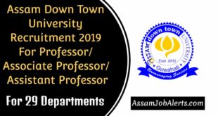 Assam Down Town University Recruitment 2019