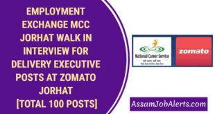 EMPLOYMENT EXCHANGE MCC JORHAT WALK IN INTERVIEW FOR DELIVERY EXECUTIVE POSTS AT ZOMATO JORHAT [TOTAL 100 POSTS]-compressed