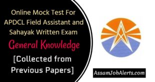 Online Mock Test For APDCL Field Assistant and Sahayak Written Exam - General Knowledge