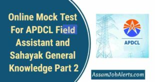 Online Mock Test For APDCL Field Assistant and Sahayak General Knowledge Part 2